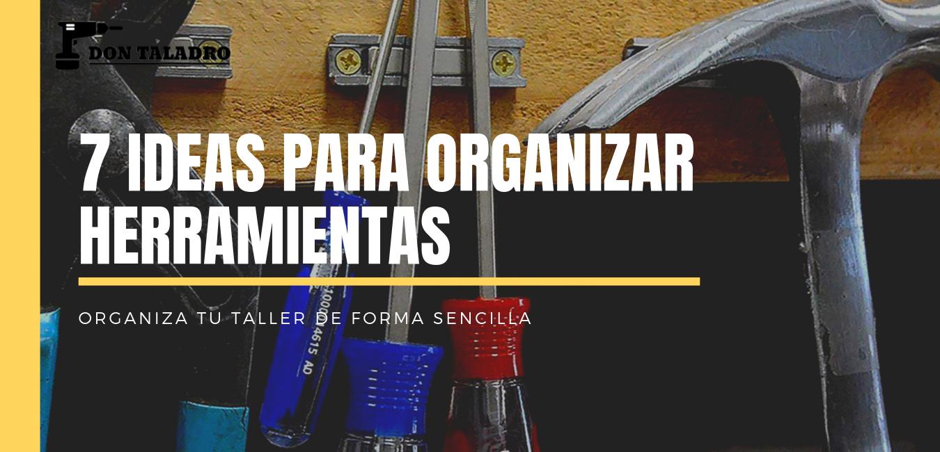 como organizar herramientas en un taller